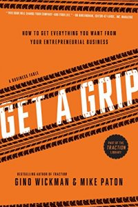 Reseña Get a Grip Gino Wickman
